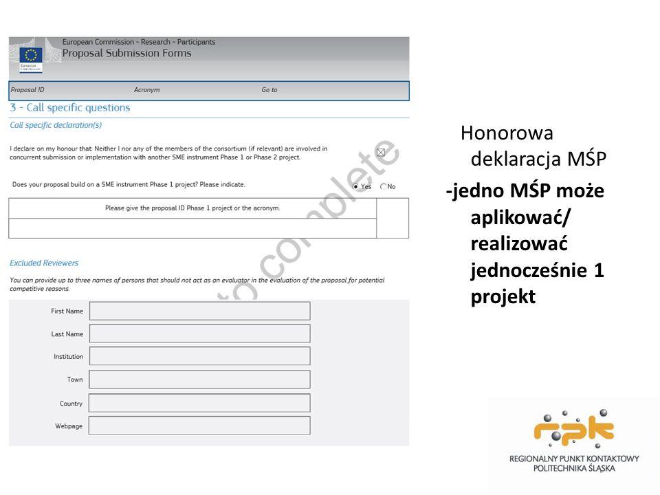 Honorowa deklaracja MŚP -jedno MŚP może aplikować/ realizować jednocześnie 1 projekt