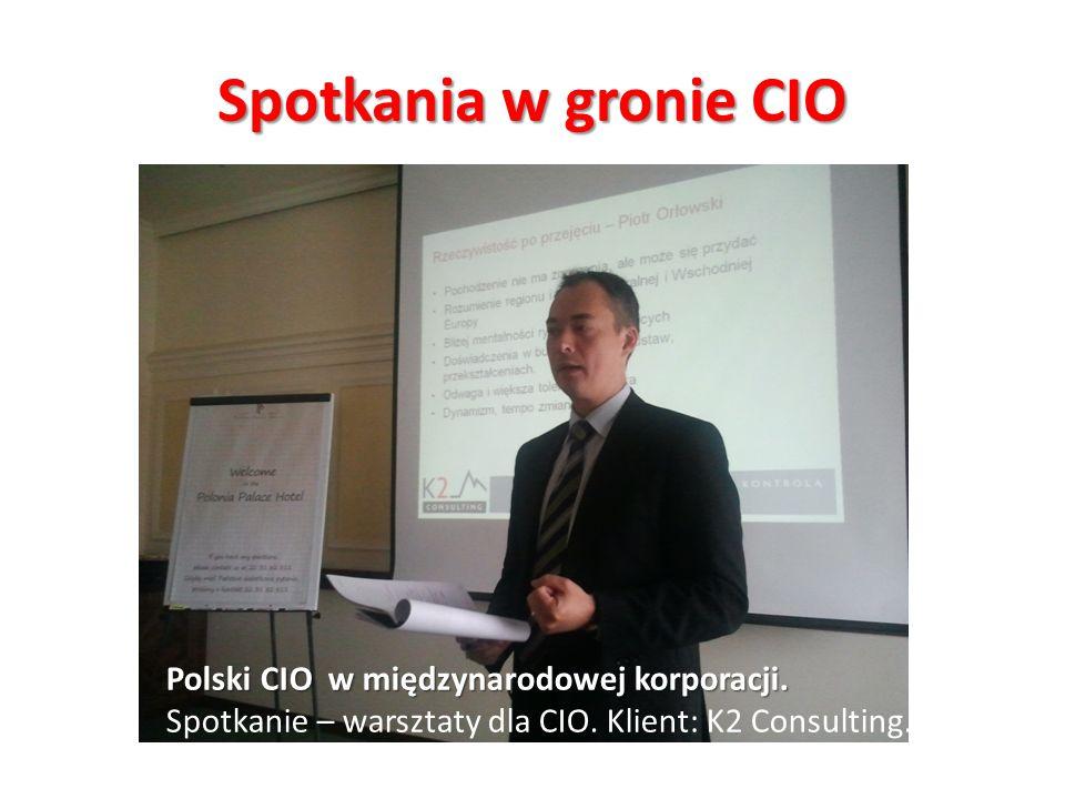 Spotkania w gronie CIO Polski CIO w międzynarodowej korporacji. Spotkanie – warsztaty dla CIO. Klient: K2 Consulting.