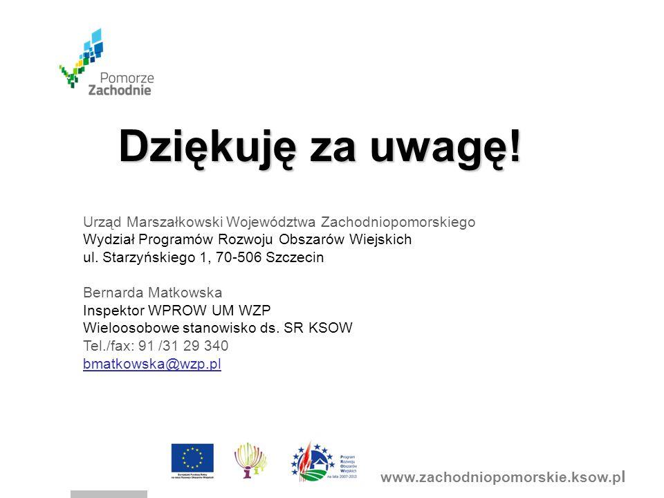www.zachodniopomorskie.ksow.p l Dziękuję za uwagę.