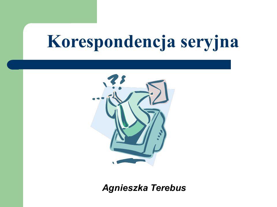 Agnieszka Terebus Korespondencja seryjna