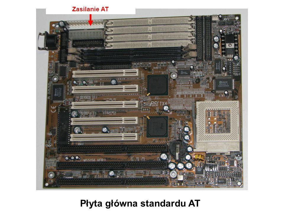 Zasilanie ATX Płyta główna standardu AT