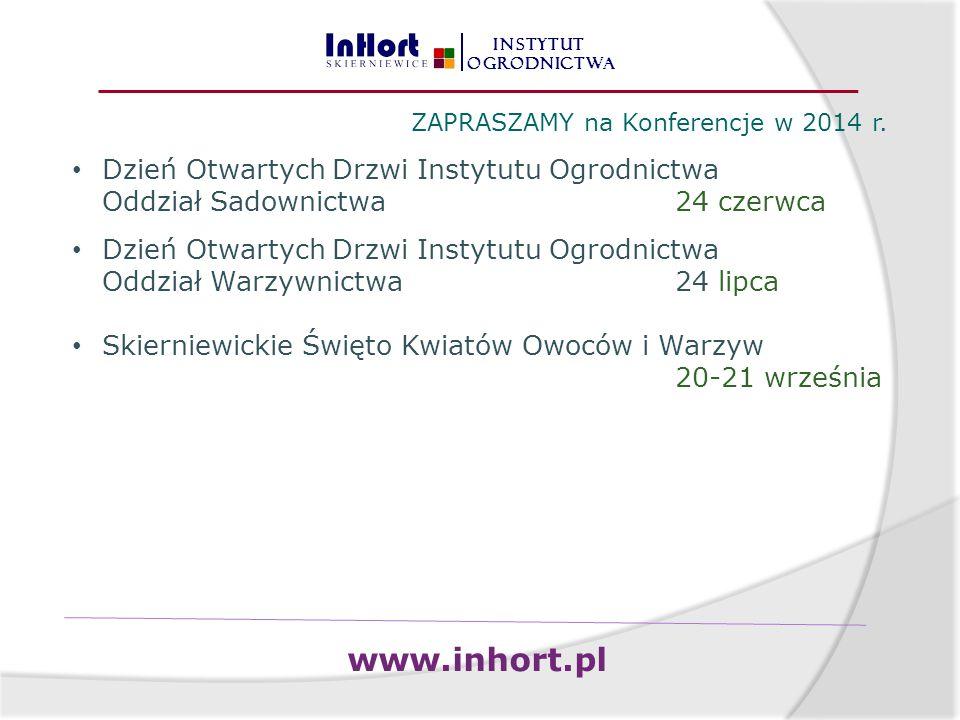 INSTYTUT OGRODNICTWA ZAPRASZAMY na Konferencje w 2014 r.