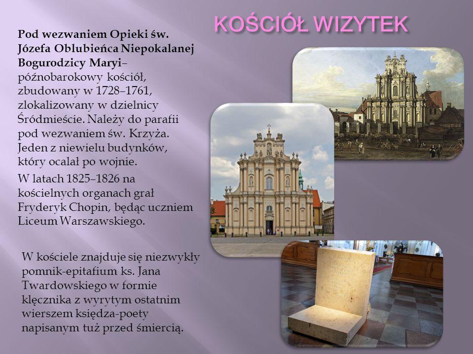 2013 KOŚCIÓŁ WIZYTEK Pod wezwaniem Opieki św. Józefa Oblubieńca Niepokalanej Bogurodzicy Maryi – późnobarokowy kościół, zbudowany w 1728–1761, zlokali