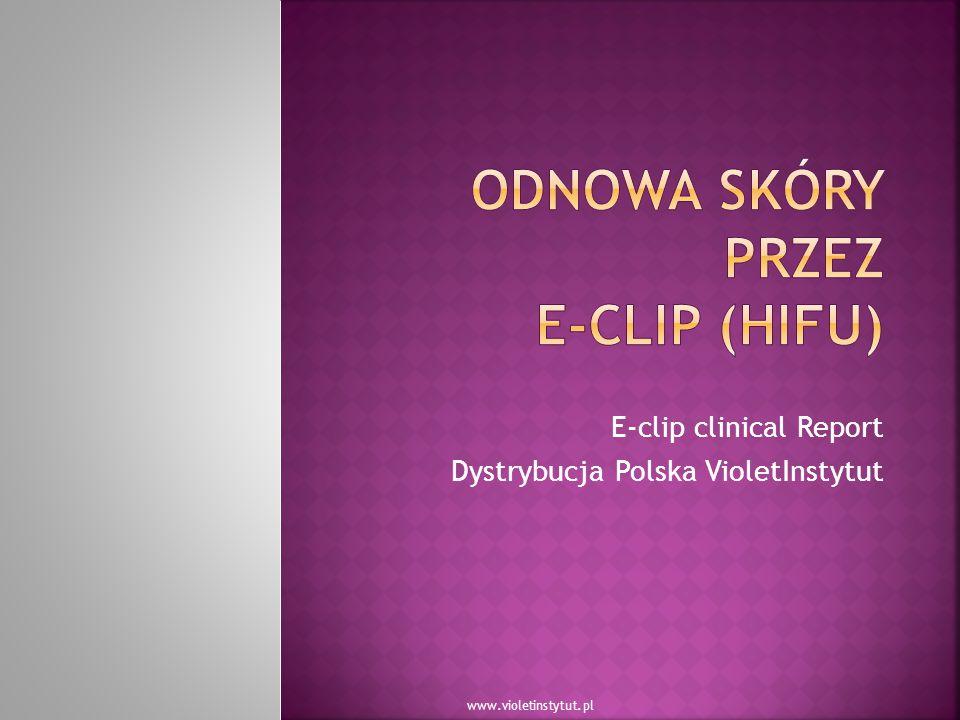 E-clip clinical Report Dystrybucja Polska VioletInstytut www.violetinstytut.pl