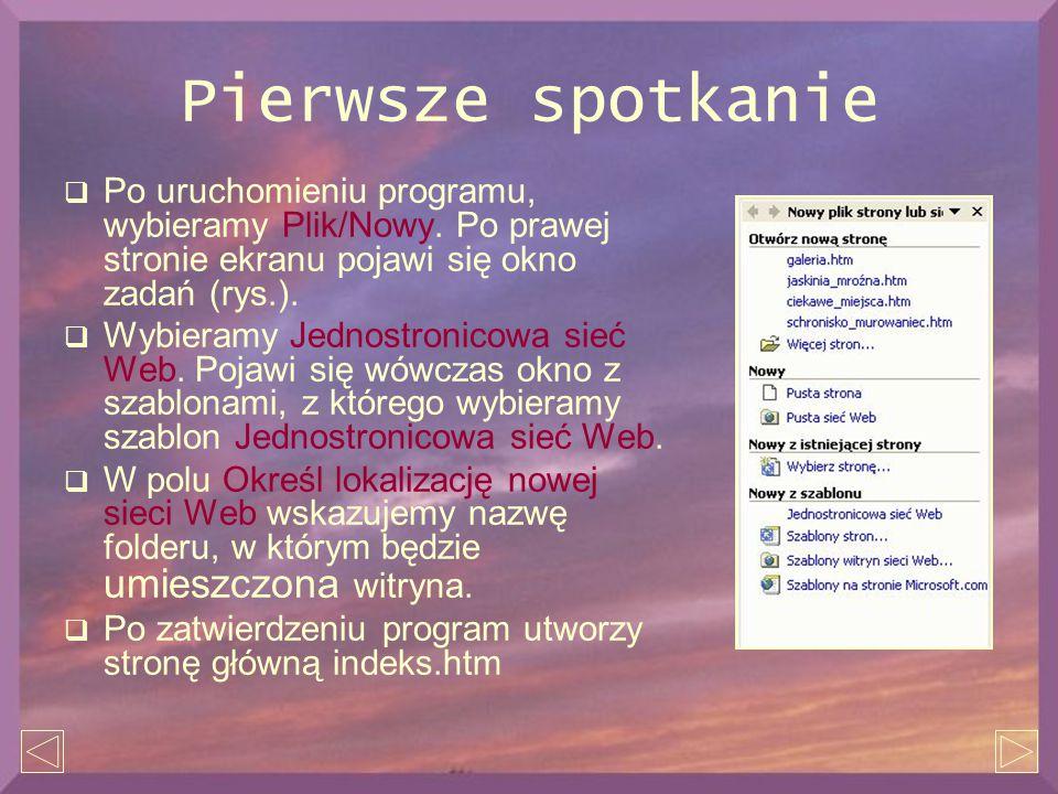 Pierwsze spotkanie  Po uruchomieniu programu, wybieramy Plik/Nowy. Po prawej stronie ekranu pojawi się okno zadań (rys.).  Wybieramy Jednostronicowa