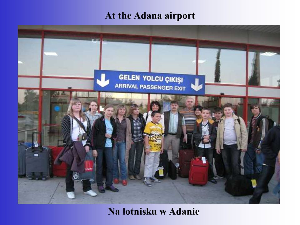 At the Adana airport Na lotnisku w Adanie