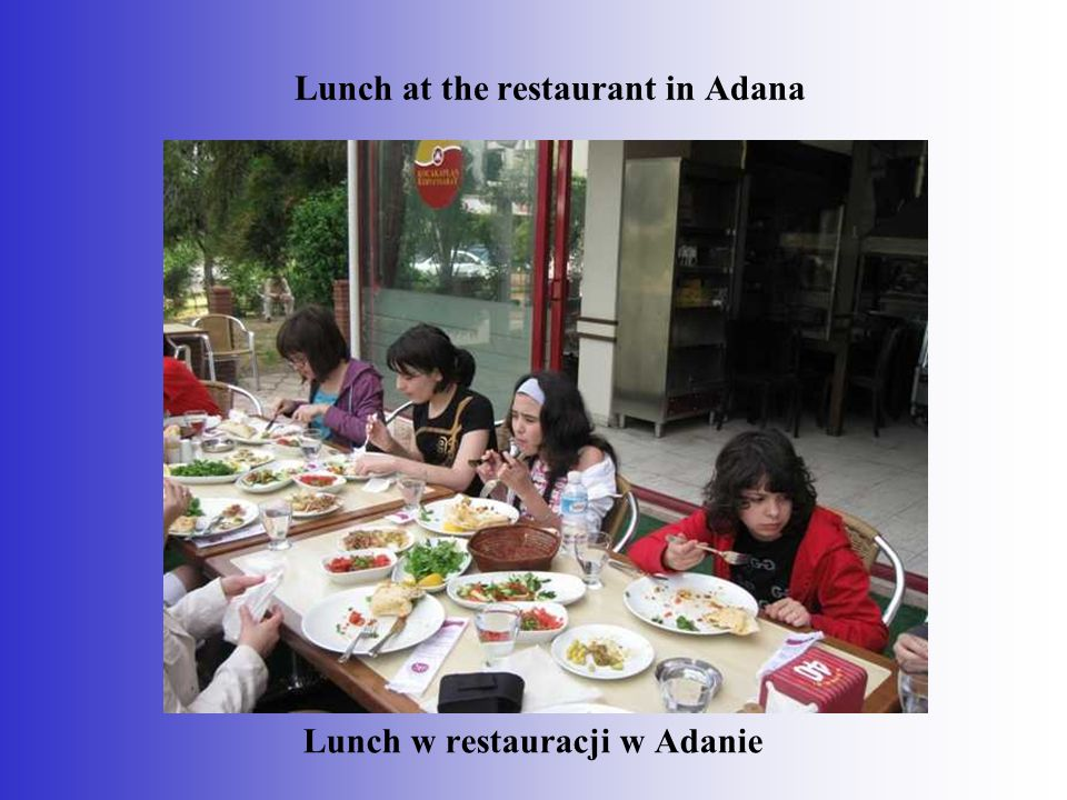 Lunch w restauracji w Adanie Lunch at the restaurant in Adana
