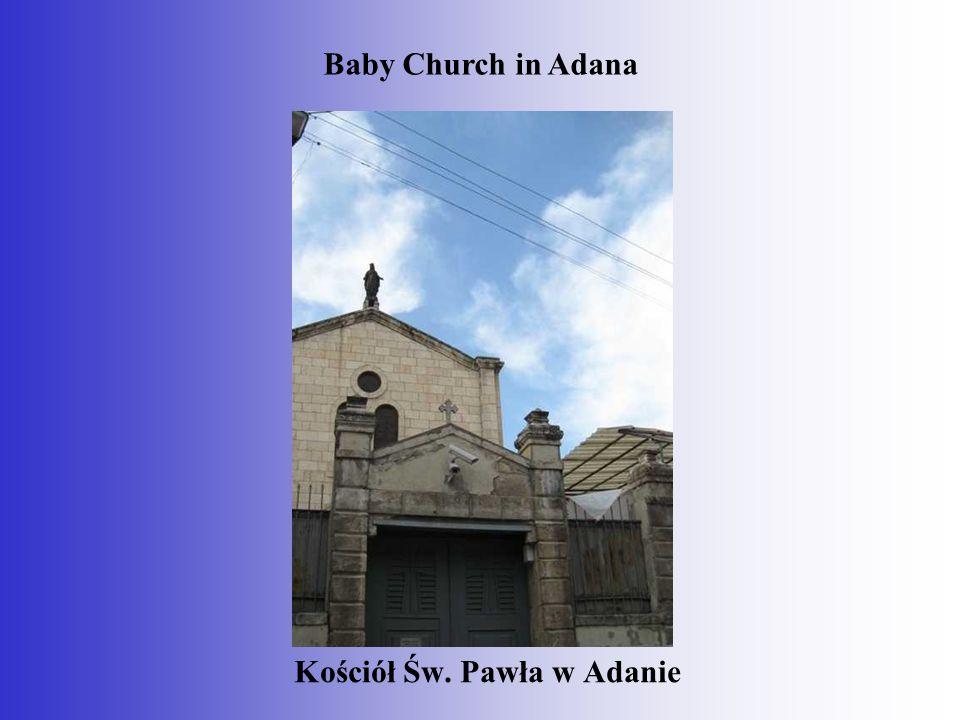 Kościół Św. Pawła w Adanie Baby Church in Adana