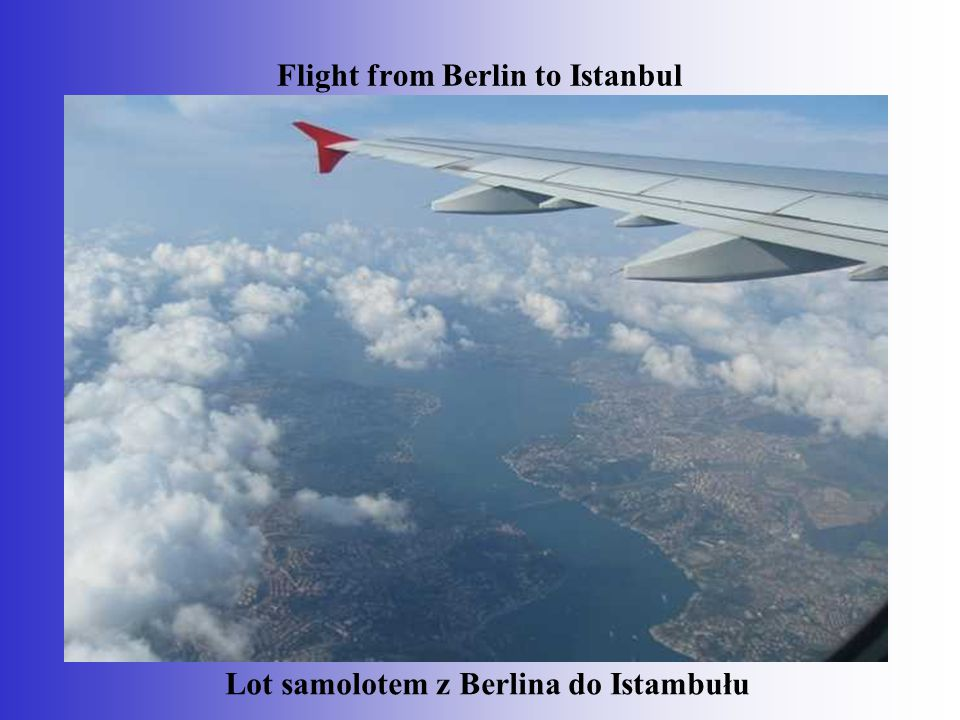 Flight from Berlin to Istanbul Lot samolotem z Berlina do Istambułu