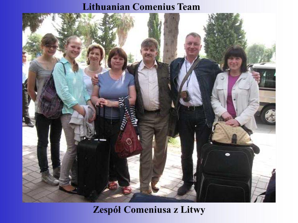 Zespół Comeniusa z Litwy Lithuanian Comenius Team