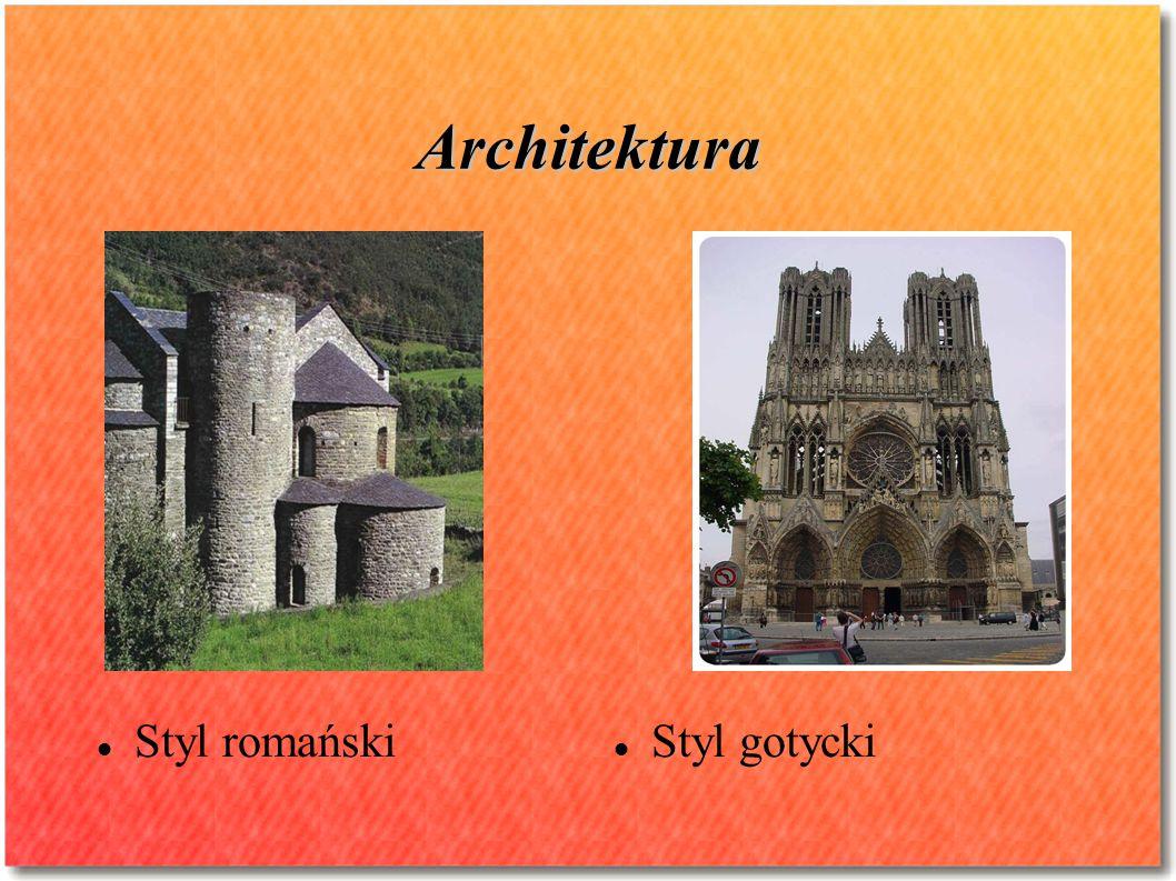 Architektura Styl romański Styl gotycki