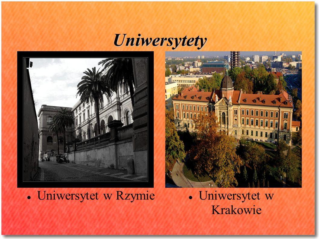 Uniwersytety Uniwersytet w Rzymie Uniwersytet w Krakowie
