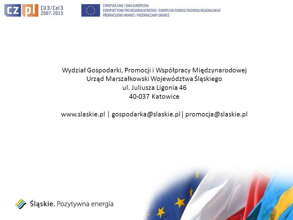 Wydział Gospodarki, Promocji i Współpracy Międzynarodowej Urząd Marszałkowski Województwa Śląskiego ul.