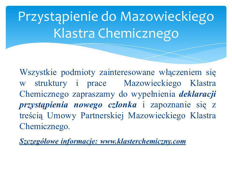 Wszystkie podmioty zainteresowane włączeniem się w struktury i prace Mazowieckiego Klastra Chemicznego zapraszamy do wypełnienia deklaracji przystąpie