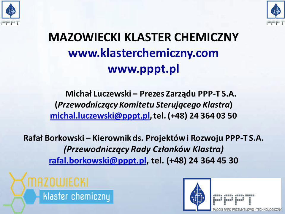 MAZOWIECKI KLASTER CHEMICZNY www.klasterchemiczny.com www.pppt.pl Michał Luczewski – Prezes Zarządu PPP-T S.A. (Przewodniczący Komitetu Sterującego Kl