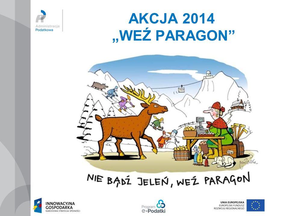 """AKCJA 2014 """"WEŹ PARAGON"""""""