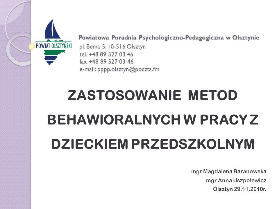 Powiatowa Poradnia Psychologiczno-Pedagogiczna w Olsztynie pl. Bema 5, 10-516 Olsztyn tel. +48 89 527 03 46 fax +48 89 527 03 46 e-mail: pppp.olsztyn@