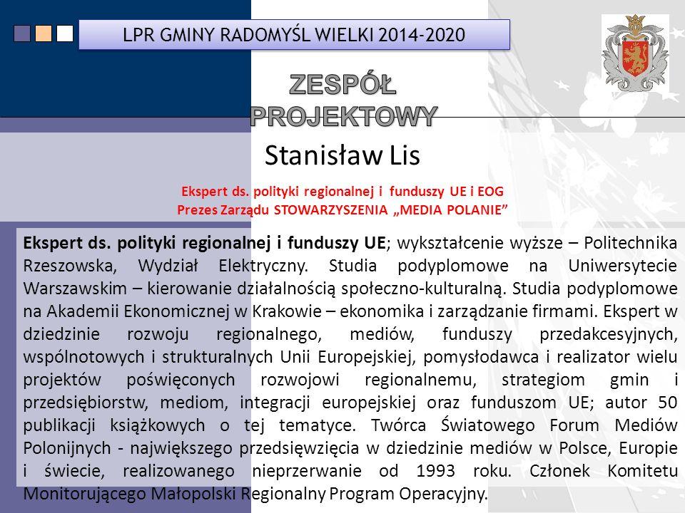 LPR Miasta Bochnia na lata 2014-2020 Stanisław Lis Ekspert ds.