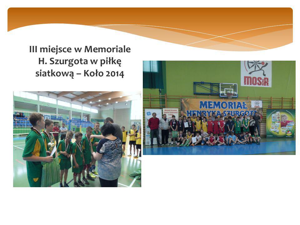 III miejsce w Memoriale H. Szurgota w piłkę siatkową – Koło 2014