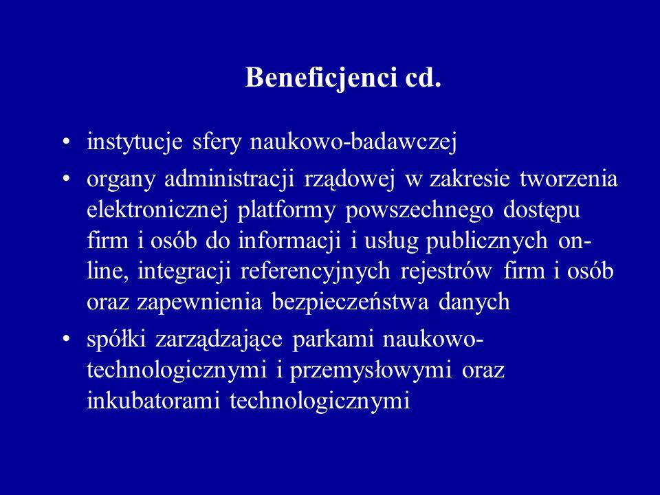 Beneficjenci cd. instytucje sfery naukowo-badawczej organy administracji rządowej w zakresie tworzenia elektronicznej platformy powszechnego dostępu f