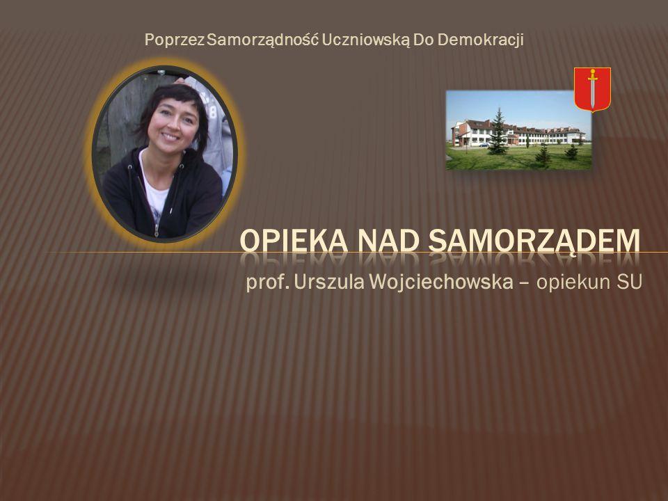 prof. Urszula Wojciechowska – opiekun SU Poprzez Samorządność Uczniowską Do Demokracji