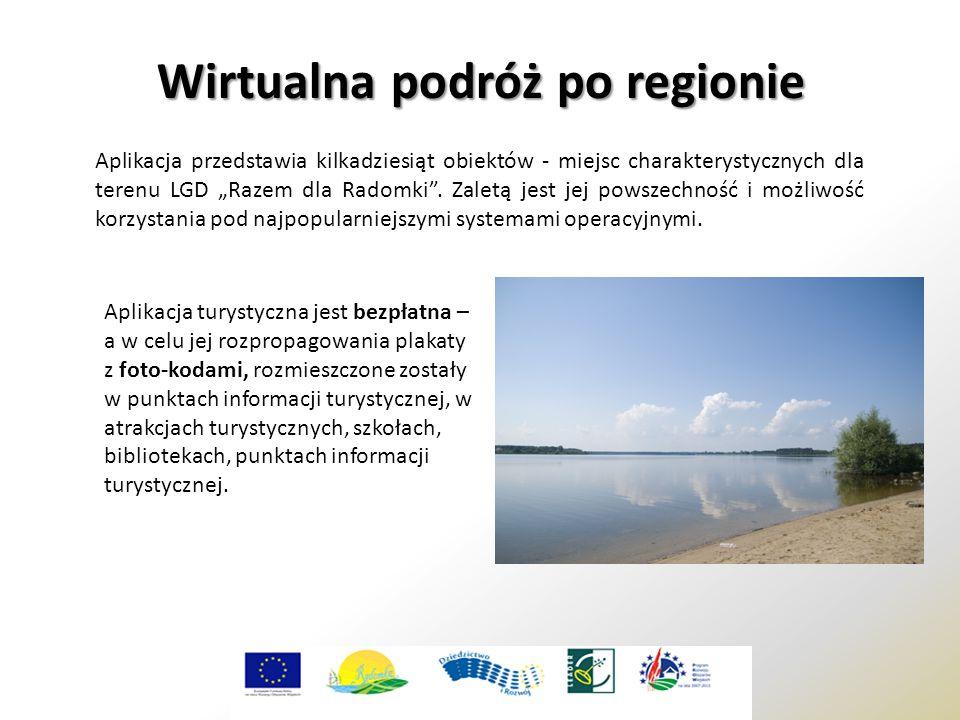 """Aplikacja przedstawia kilkadziesiąt obiektów - miejsc charakterystycznych dla terenu LGD """"Razem dla Radomki"""". Zaletą jest jej powszechność i możliwość"""