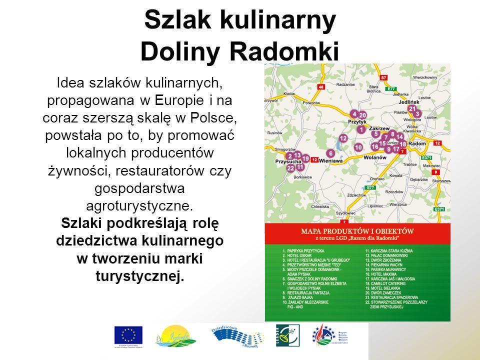 Idea szlaków kulinarnych, propagowana w Europie i na coraz szerszą skalę w Polsce, powstała po to, by promować lokalnych producentów żywności, restaur