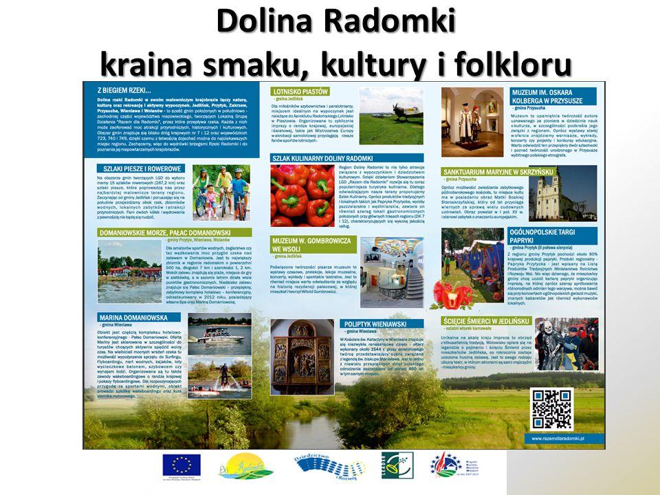 Dolina Radomki kraina smaku, kultury i folkloru