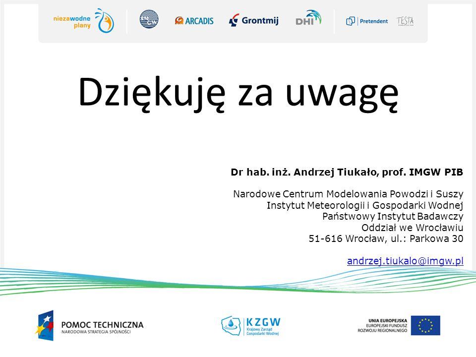 Dziękuję za uwagę Dr hab. inż. Andrzej Tiukało, prof. IMGW PIB Narodowe Centrum Modelowania Powodzi i Suszy Instytut Meteorologii i Gospodarki Wodnej