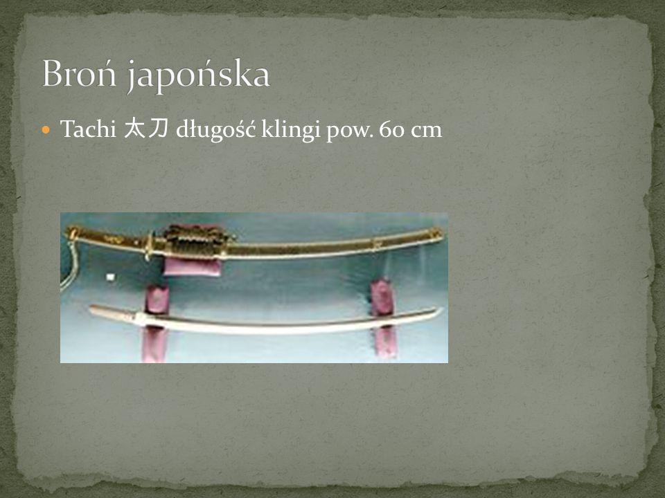 Tachi 太刀 długość klingi pow. 60 cm