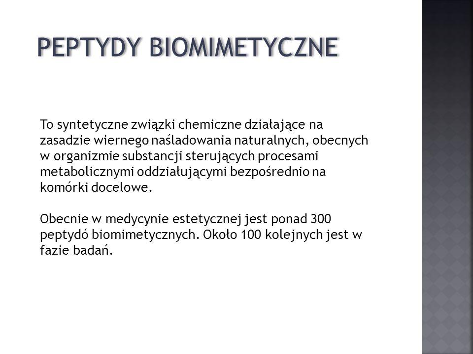 PEPTYDY BIOMIMETYCZNE Znalazły zastosowanie w kilku głównych wskazaniach ze względu na właściwości: - przeciwstarzeniowe - przeciwprzebarwieniowe - powstrzymujące wypadanie włosów - antycellulitowe - redukujące tkankę tłuszczową