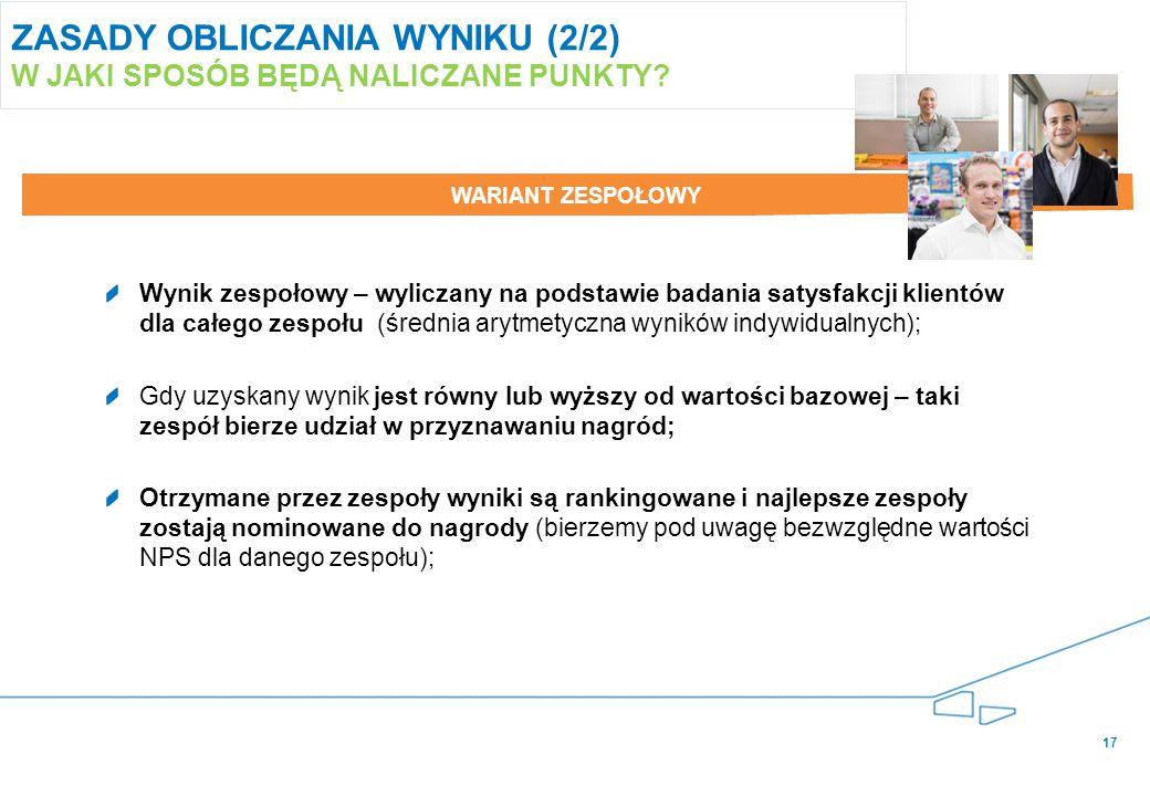 17 ZASADY OBLICZANIA WYNIKU (2/2) W JAKI SPOSÓB BĘDĄ NALICZANE PUNKTY.
