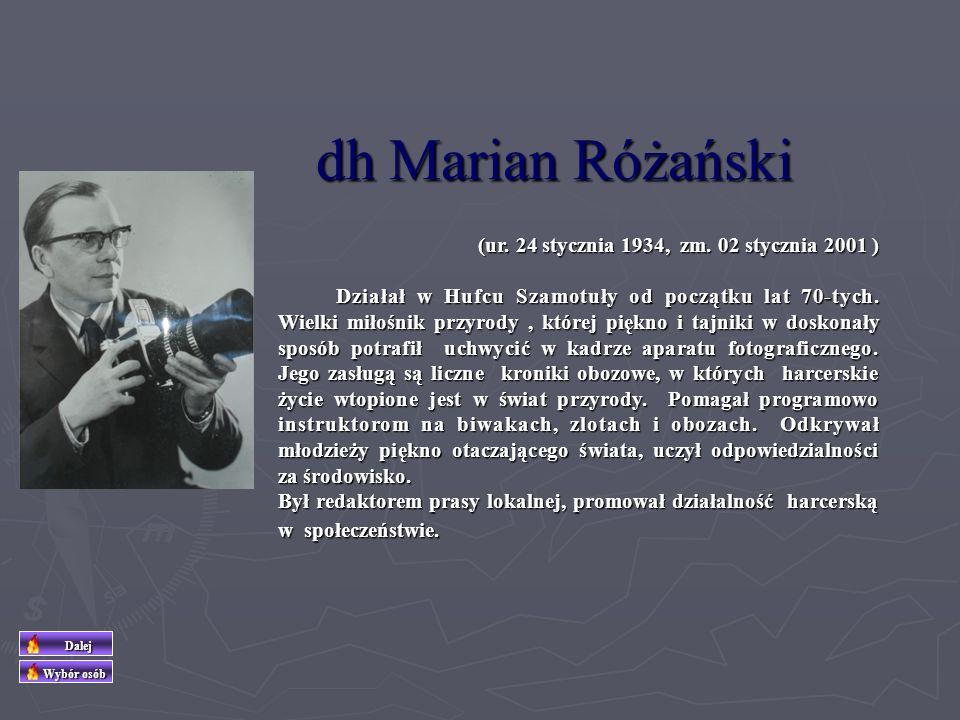 dh Mieczysław Kmieciak dh Mieczysław Kmieciak (ur. 14 października 1921 r. w Poznaniu, zm. 18 grudnia 1997 r.) (ur. 14 października 1921 r. w Poznaniu