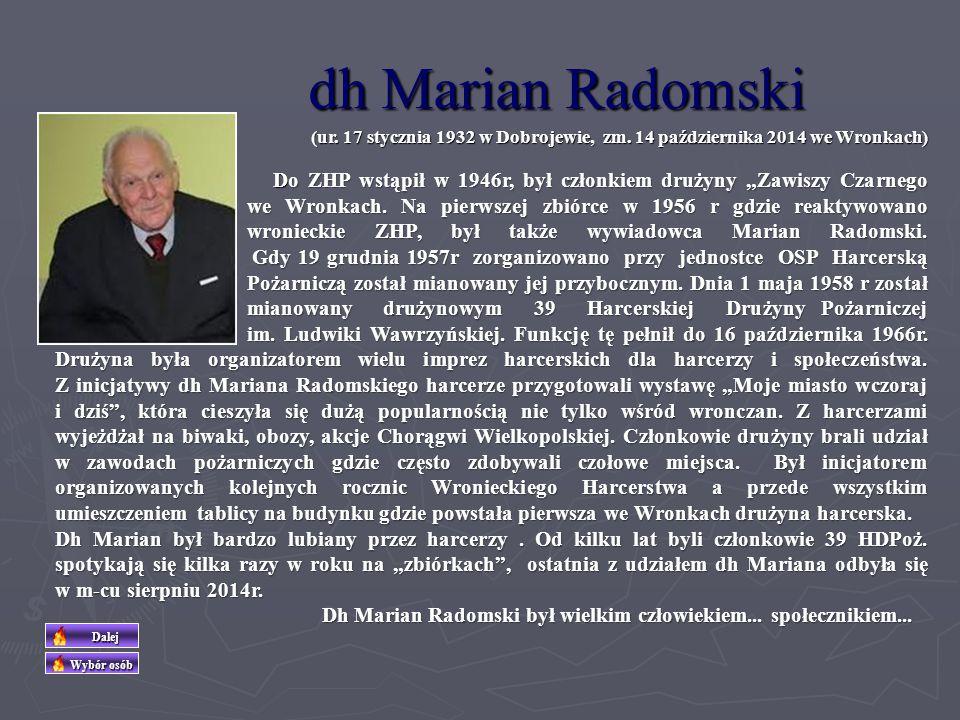 dh Henryk Rzechówka (ur.16 lipca 1935 w Dołżance woj.
