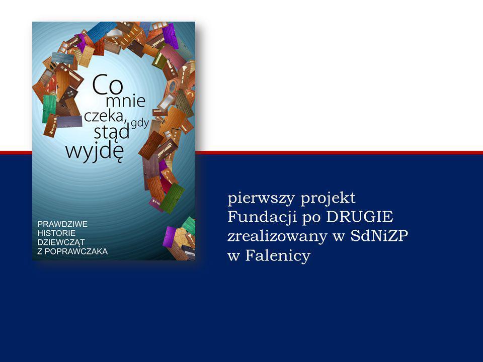 pierwszy projekt Fundacji po DRUGIE zrealizowany w SdNiZP w Falenicy