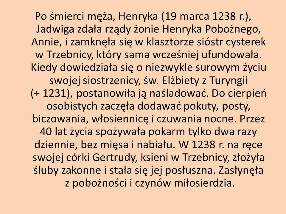 Wyczerpana surowym życiem mniszki, zmarła 14 października 1243 r., mając ponad 60 lat.