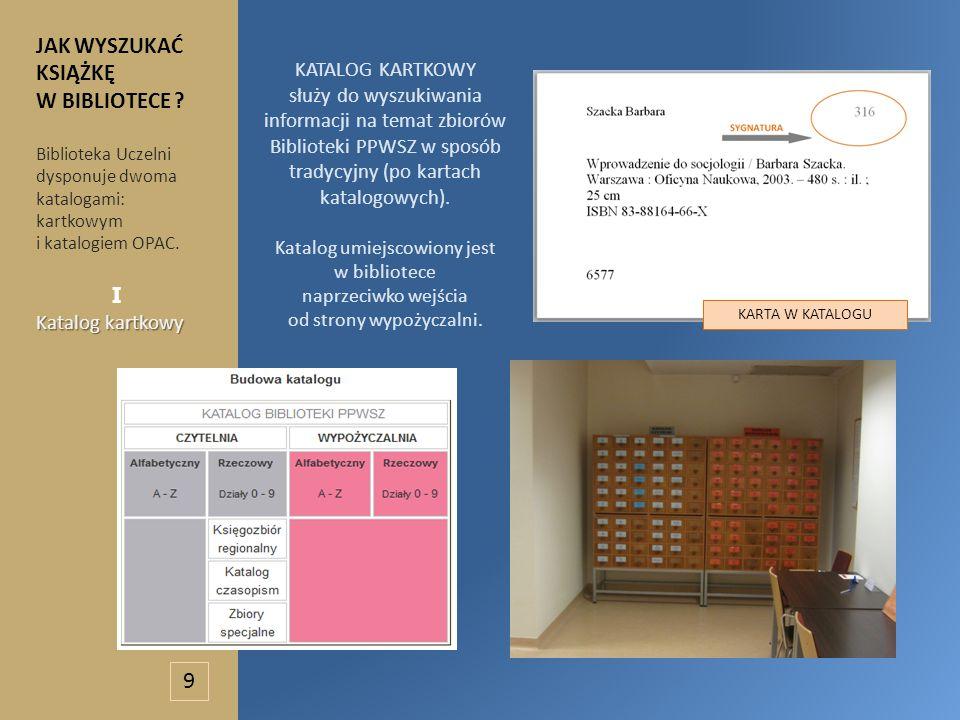 KATALOG KARTKOWY służy do wyszukiwania informacji na temat zbiorów Biblioteki PPWSZ w sposób tradycyjny (po kartach katalogowych).
