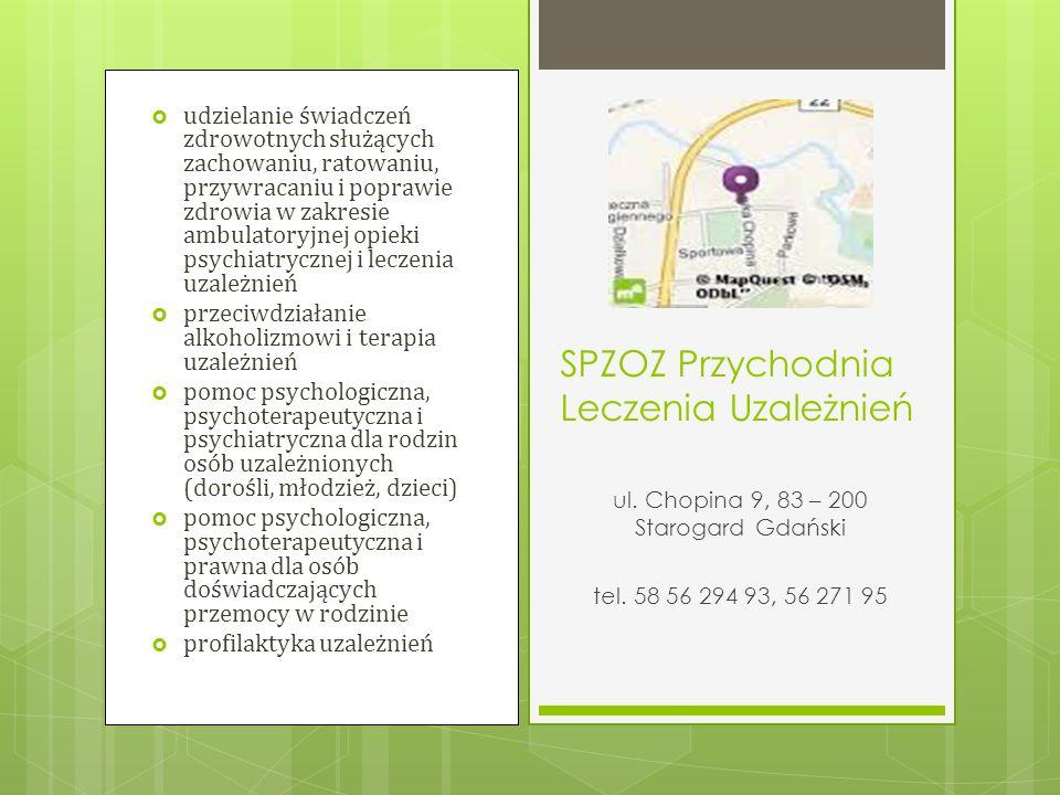 Oddział Leczenia Uzależnień z detoksykacją, 2265 2201 lub 2309 Izba Przyjęć 2270 Lekarz Izby Przyjęć 2209 Lekarz oddziału V 2249 Lekarz oddziału XX 2218 Specjaliści terapii uzależnień  Oddział Terapii Uzależnień od Alkoholu, 2191  Oddział Psychiatryczny dla Młodzieży, 2217, 2182, 2323 lub 2267  Poradnia Zdrowia Psychicznego, 2136 Szpital dla Nerwowo i Psychicznie Chorych ul.