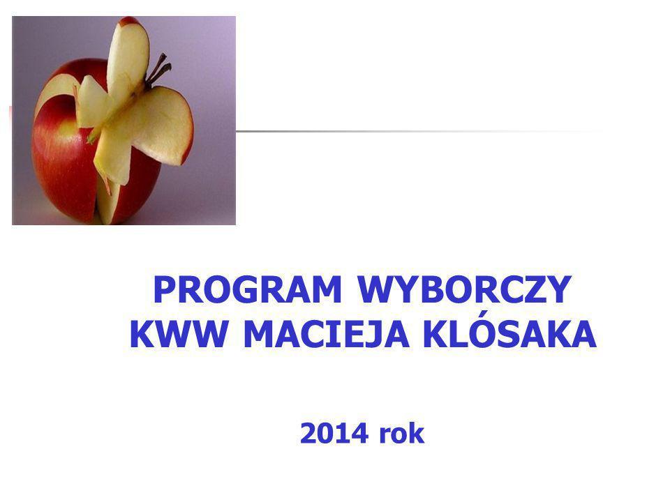 PROGRAM WYBORCZY KWW MACIEJA KLÓSAKA 2014 rok