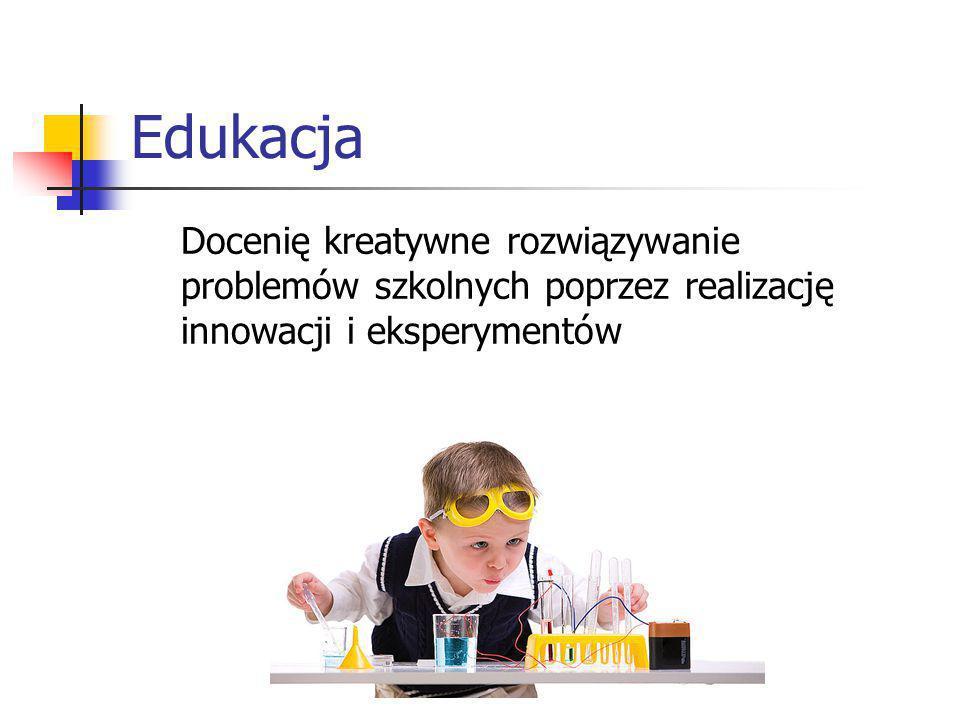Edukacja Docenię kreatywne rozwiązywanie problemów szkolnych poprzez realizację innowacji i eksperymentów