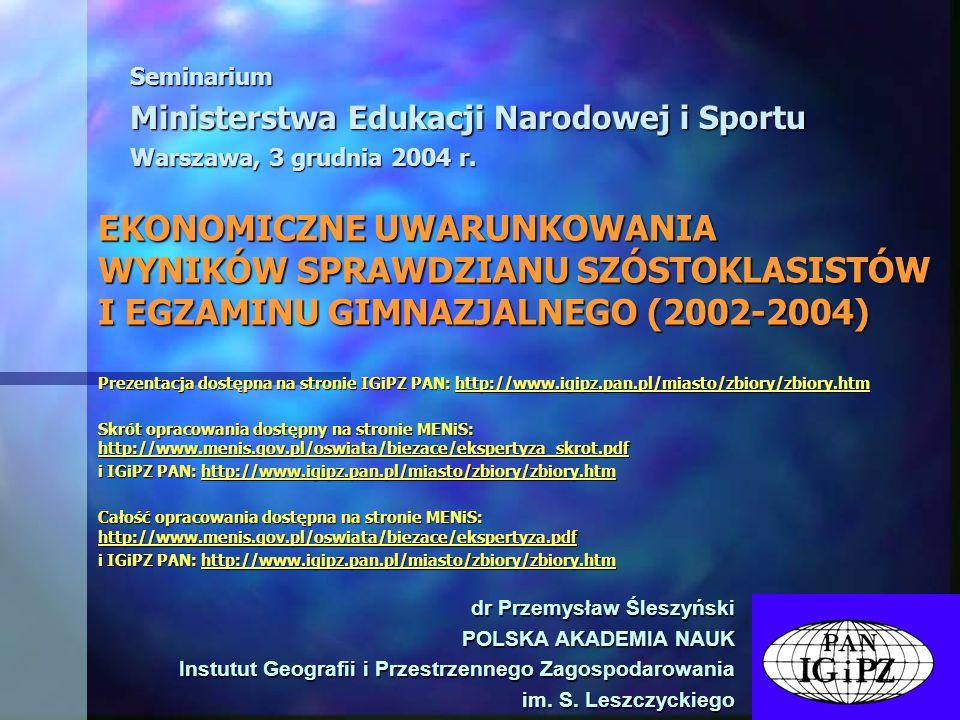 dr Przemysław Śleszyński POLSKA AKADEMIA NAUK Instutut Geografii i Przestrzennego Zagospodarowania im.