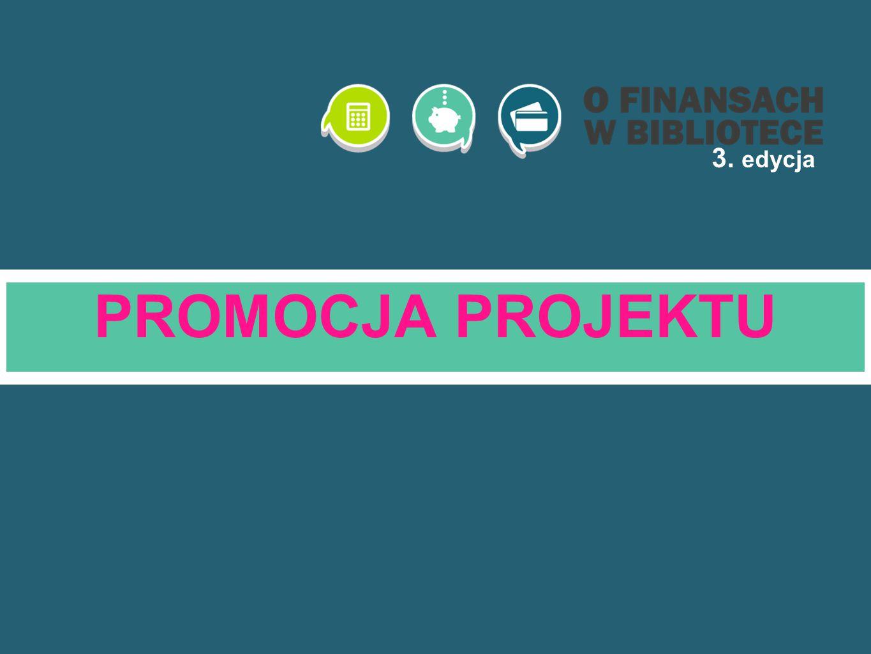 PROMOCJA PROJEKTU 3. edycja