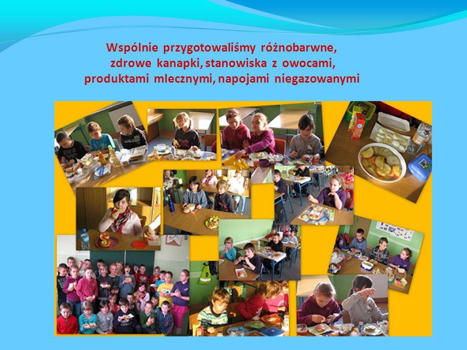 Wspólnie przygotowaliśmy różnobarwne, zdrowe kanapki, stanowiska z owocami, produktami mlecznymi, napojami niegazowanymi