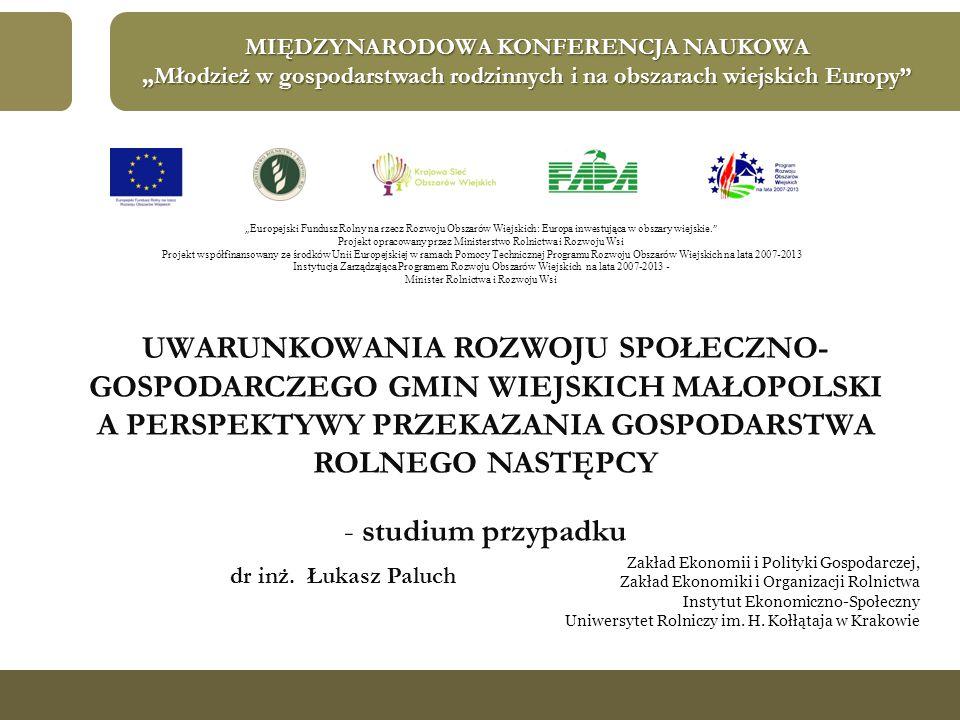 """12 MIĘDZYNARODOWA KONFERENCJA NAUKOWA """"Młodzież w gospodarstwach rodzinnych i na obszarach wiejskich Europy WYNIKI BADAŃ Tabela 5."""