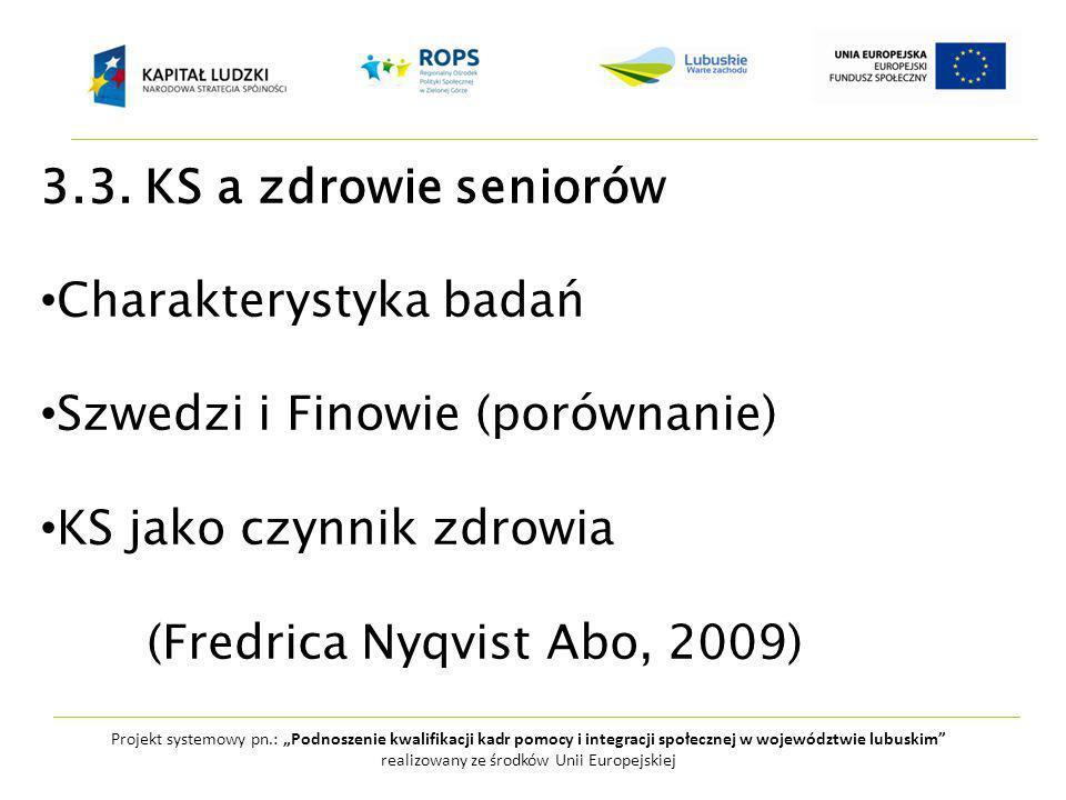 """Projekt systemowy pn.: """"Podnoszenie kwalifikacji kadr pomocy i integracji społecznej w województwie lubuskim realizowany ze środków Unii Europejskiej 3.3."""