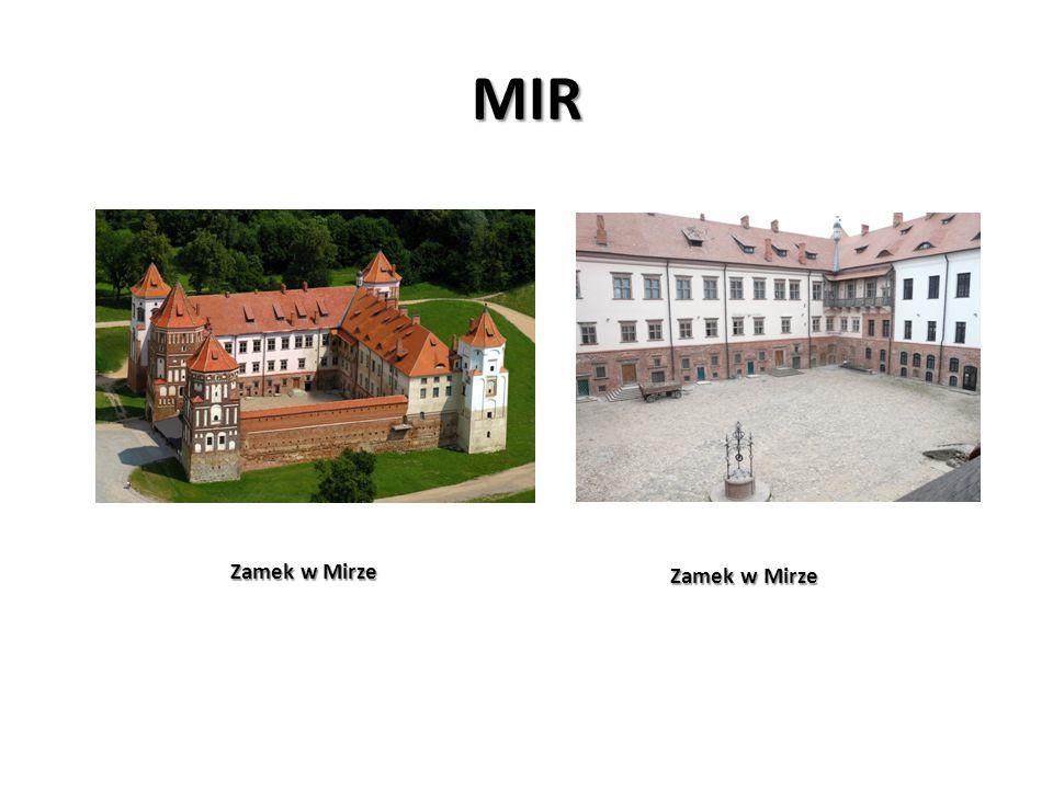 MIR Zamek w Mirze Zamek w Mirze Zamek w Mirze