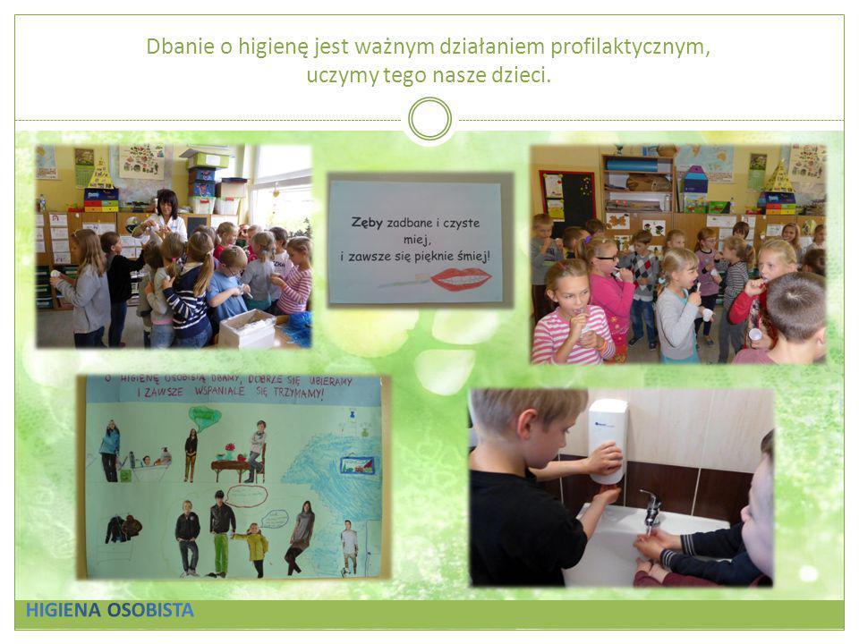 Dbanie o higienę jest ważnym działaniem profilaktycznym, uczymy tego nasze dzieci.