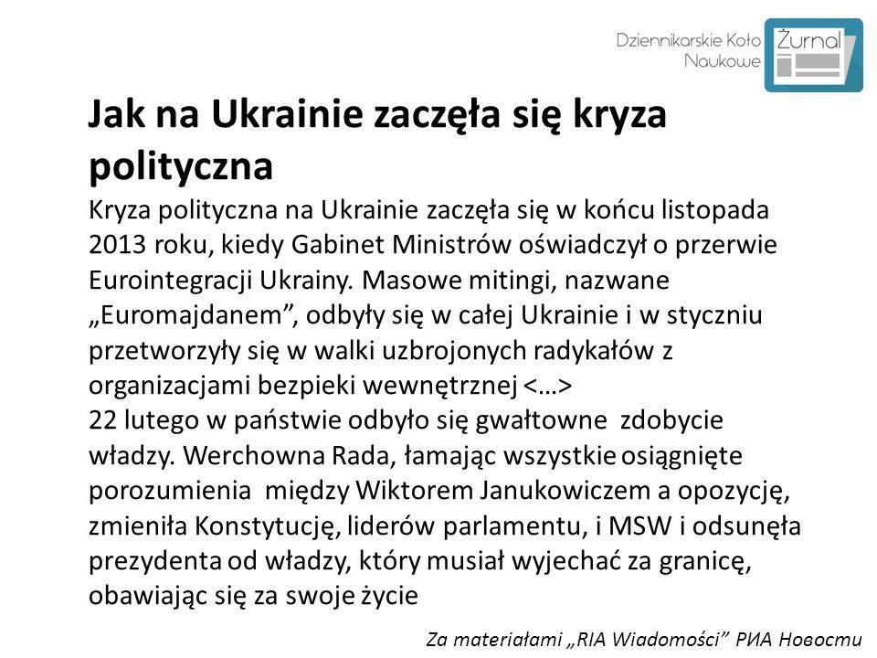 """Za materiałami """"RIA Wiadomości"""" РИА Новости Jak na Ukrainie zaczęła się kryza polityczna Kryza polityczna na Ukrainie zaczęła się w końcu listopada 20"""