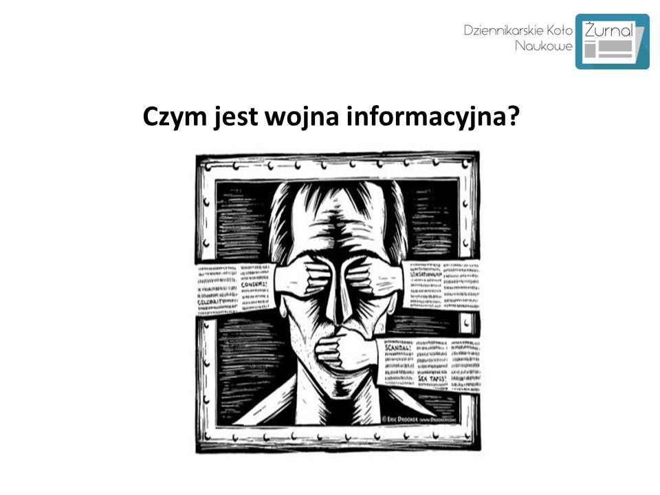 Czym jest wojna informacyjna?