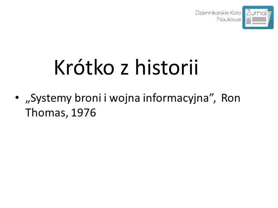 """Krótko z historii """"Systemy broni i wojna informacyjna"""", Ron Thomas, 1976"""